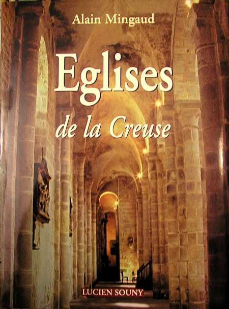 Les églises de la Creuse - Alain Mingaud